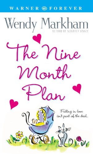 9780446611756: The Nine Month Plan