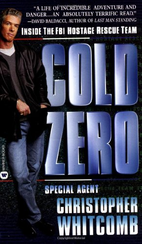 9780446611824: Cold Zero: Inside the FBI Hostage Rescue Team