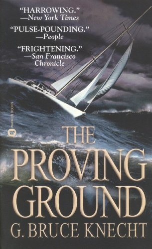 9780446611855: The Proving Ground: The Inside Story of the 1998 Sydney to Hobart Race