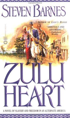 9780446611954: Zulu Heart: A Novel of Slavery and Freedom in an Alternate America