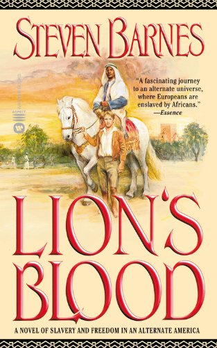 9780446612210: Lion's Blood: A Novel of Slavery and Freedom in an Alternate America
