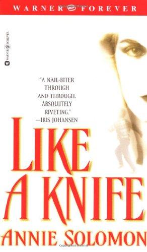 9780446612302: Like a Knife