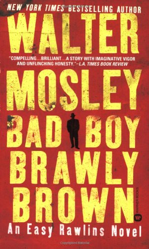 9780446612319: Bad Boy Brawly Brown (Easy Rawlins Mysteries)