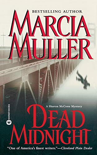 Dead Midnight (Sharon McCone Mysteries): Marcia Muller