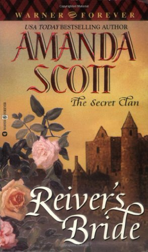 Reiver's Bride (Secret Clan) (0446612677) by Amanda Scott