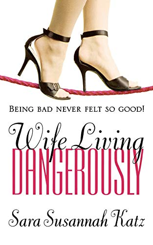 9780446612685: Wife Living Dangerously