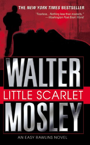 9780446612715: Little Scarlet (Easy Rawlins Mysteries)
