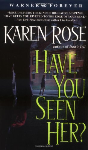 9780446612814: Have You Seen Her?