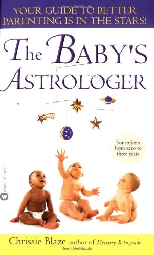 9780446612821: The Baby's Astrologer