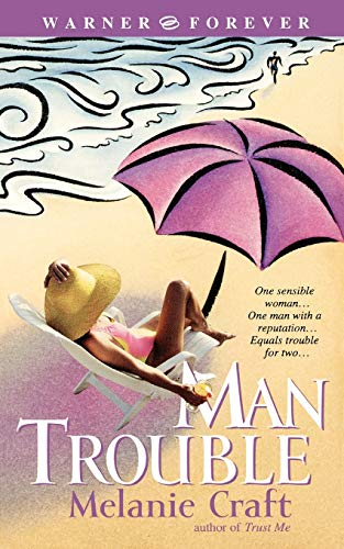 9780446612845: Man Trouble (Warner Forever)
