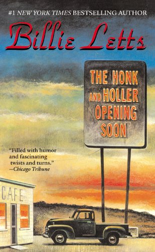 9780446612883: The Honk and Holler Opening Soon