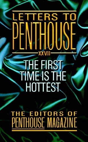9780446612982: Letters To Penthouse XXVII: The First Time Is the Hottest (v. 27)