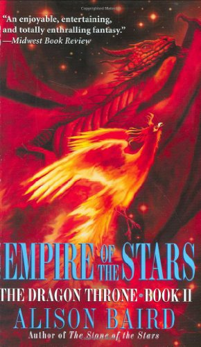 9780446613019: The Empire of the Stars (The Dragon Throne, Book 2)