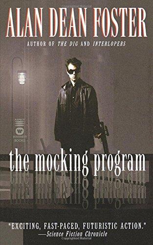 The Mocking Program: Foster, Alan Dean