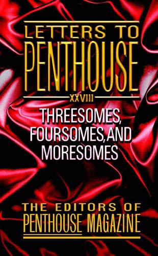 9780446613149: Letters to Penthouse XXVIII: Threesomes, Foursomes, and Moresomes (v. 28)