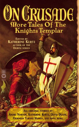 On Crusade: More Tales of the Knights Templar: Kurtz, Katherine