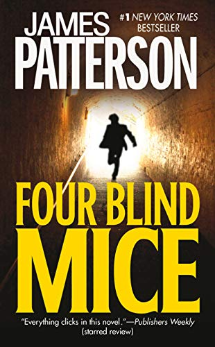 9780446613262: Four Blind Mice (Alex Cross #8)