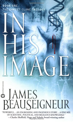 In His Image: Book One of the: Beauseigneur, James