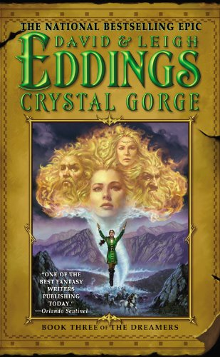 9780446613316: Crystal Gorge: Book Three of The Dreamers