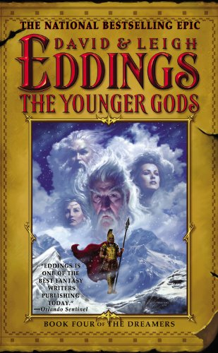 9780446613323: The Younger Gods: Book Four of the Dreamers