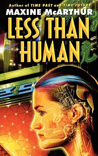 9780446613422: Less Than Human