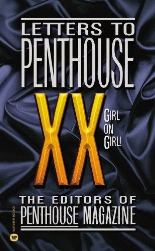 Letters to Penthouse XX : Girl on: Penthouse Magazine Editors;