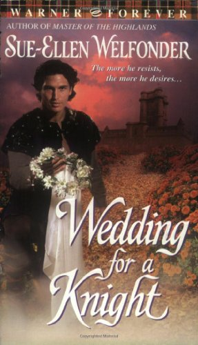 9780446613811: Wedding For A Knight (Warner Forever)