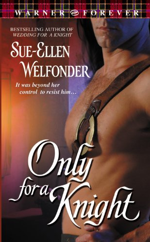 9780446613828: Only for a Knight (Warner Forever)