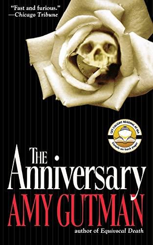 The Anniversary: Amy Gutman