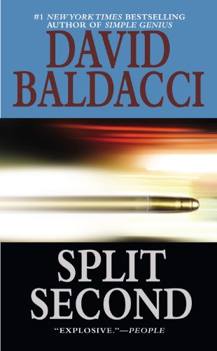 Split Second (King & Maxwell Series): Baldacci, David