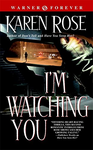 9780446614474: I'm Watching You (Warner Forever)