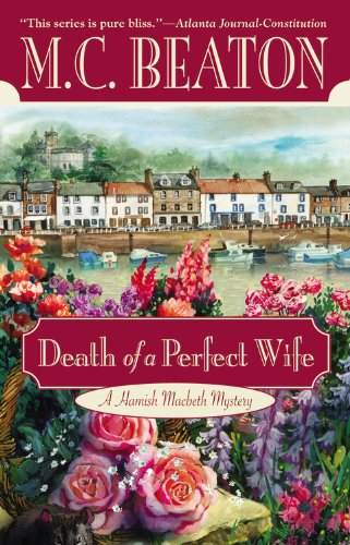 9780446614733: Death of a Perfect Wife (Hamish Macbeth Mysteries, No. 4)