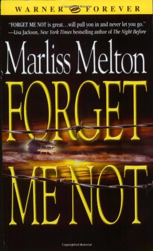 9780446614825: Forget Me Not