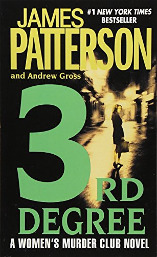 3rd Degree (Women's Murder Club): Patterson, James; Gross,
