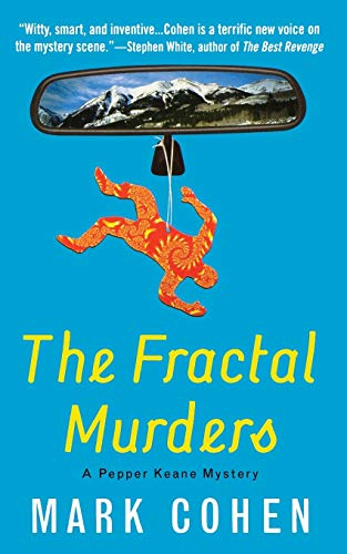 The Fractal Murders (Pepper Keane Mysteries) (0446614912) by Cohen, Mark