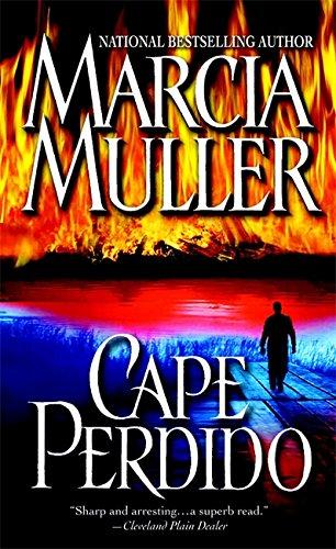 Cape Perdido: Marcia Muller