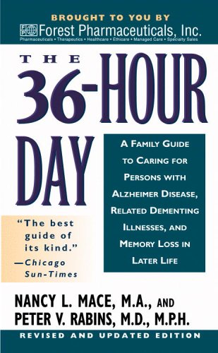 9780446615211: The 36 Hour Day: A Family Guide to Caring for Persons with Alzheimer Disease, Related Dementing Illnesses, and Memory Loss in Later Life