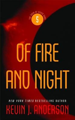 9780446615259: Of Fire and Night: The Saga of Seven Suns, Book 5