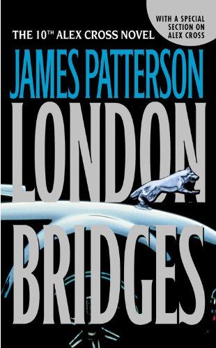 9780446615433: London Bridges (The 10th Alex Cross Novel)
