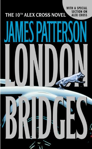 9780446615433: London Bridges (The 10th Alex Cross Novel)
