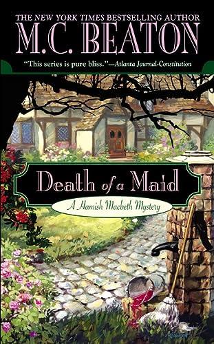 9780446615471: Death of a Maid (Hamish Macbeth Mysteries, No. 23)