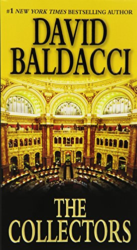 The Collectors (Camel Club Series): Baldacci, David
