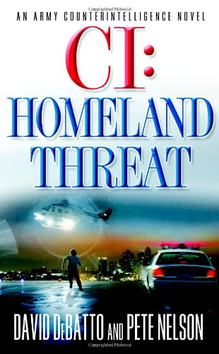 CI: Homeland Threat: DeBatto, David, Nelson,