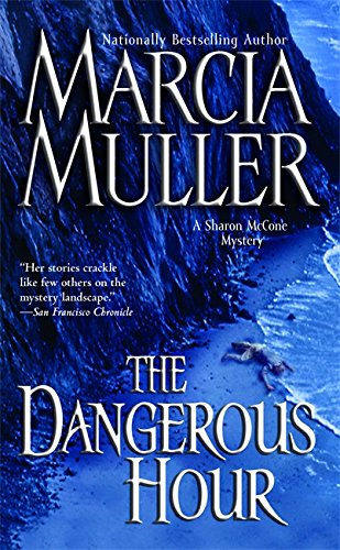 9780446615877: The Dangerous Hour (A Sharon McCone Mystery)