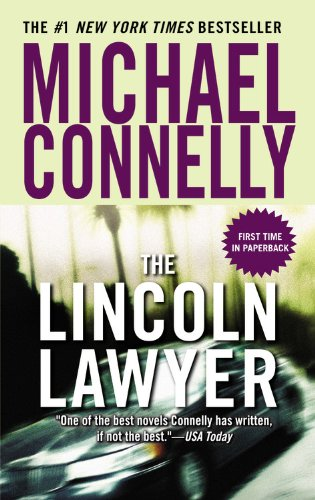 9780446616454: The Lincoln Lawyer (A Lincoln Lawyer Novel)