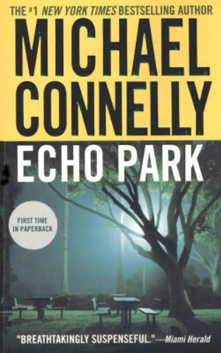 9780446616461: Echo Park (Harry Bosch)