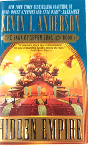 9780446616782: Hidden Empire: The Saga of Seven Suns