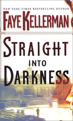 9780446616959: Straight into Darkness