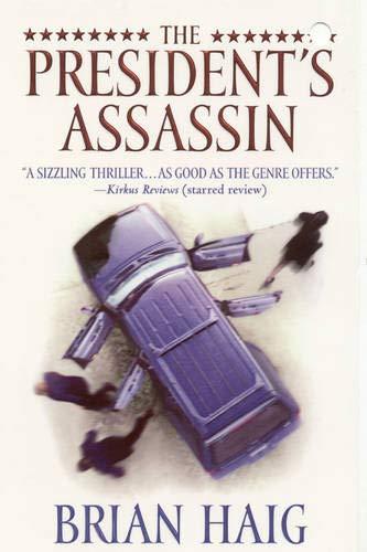 9780446617116: The President's Assassin