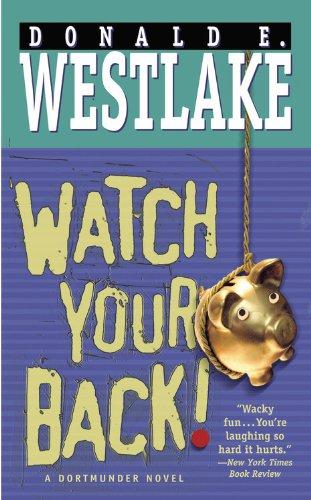 9780446617123: Watch Your Back! (Dortmunder Novels)